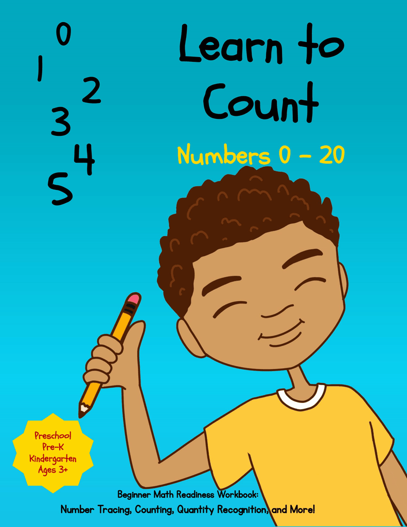 Learn to Count Numbers 0 - 20: Beginner Math Readiness Learning Workbook with Number Tracing, Coloring, Matching Activities and Much More! (Mosaic Mix Learning Series)